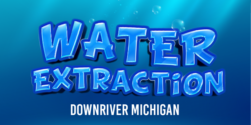 Water extraction Downriver MI